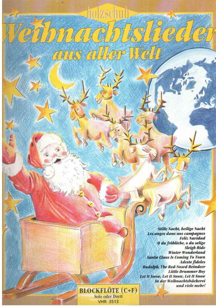 Weihnachtslieder aus aller Welt - Blockflöte C + F - Solo oder Duett ...